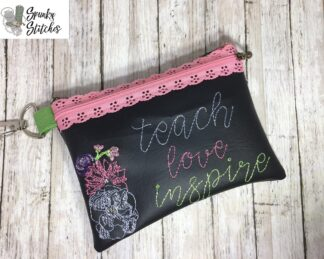 Teach Love Inspire Zipper Bag in the hoop embroidery file