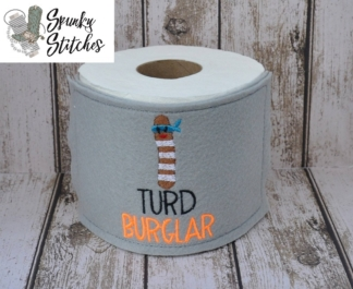turd burglar toilet paper wrap in the hoop embroidery file by spunky stitches